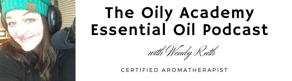 The Oily Academy - Young Living Essential Oil Podcast - Cover Image