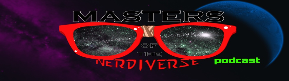Masters of the Nerdiverse Podcast - imagen de portada