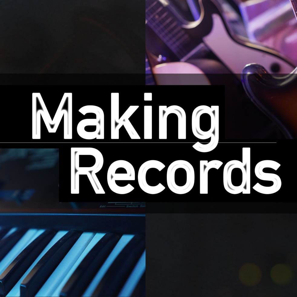 Making Records - [Subscription Feed] - Cover Image