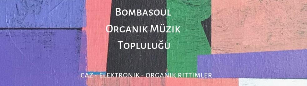 Bombasoul Organik Müzik Topluluğu - show cover