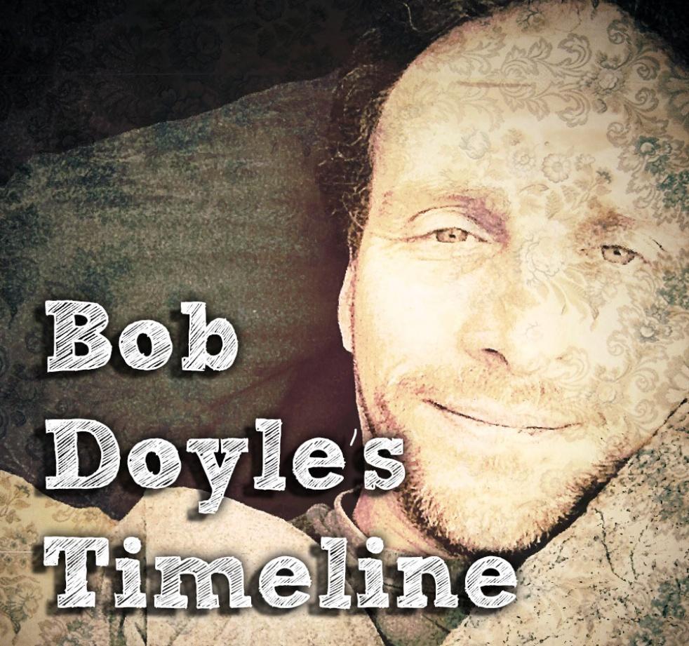 Bob Doyle's Timeline - show cover