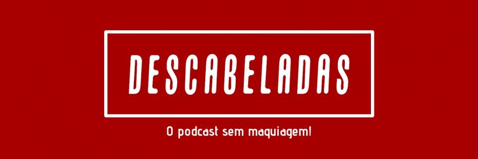 Descabeladas Podcast - show cover