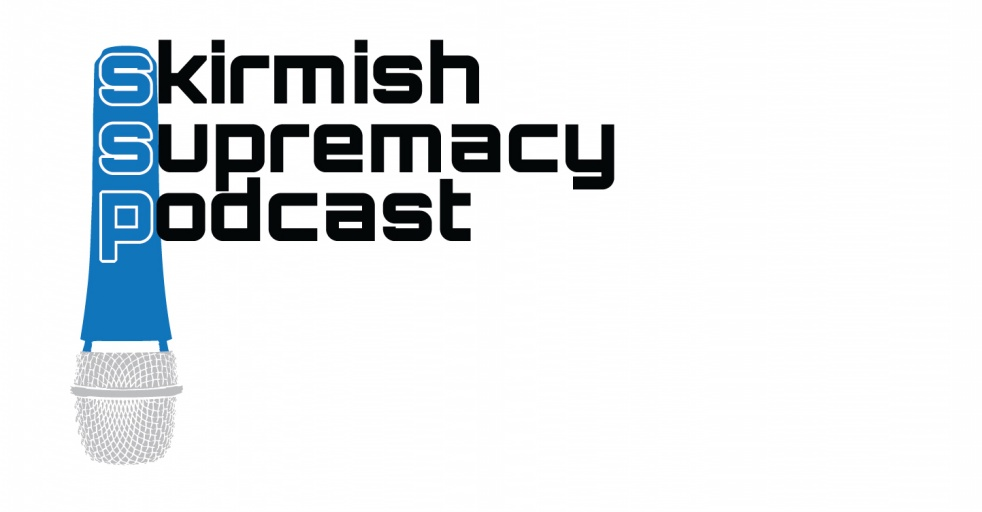Skirmish Supremacy Podcast - show cover