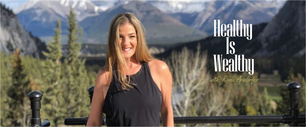 Healthy Is Wealthy With Ronda Arndorfer - show cover