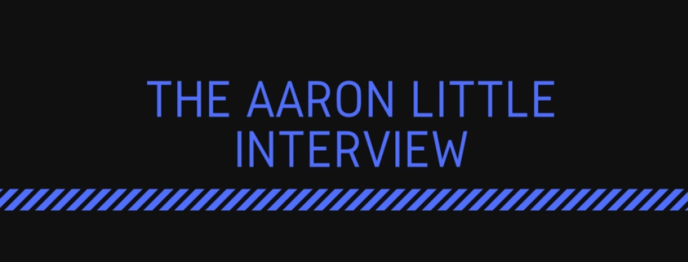 The Aaron Little Interview. - show cover
