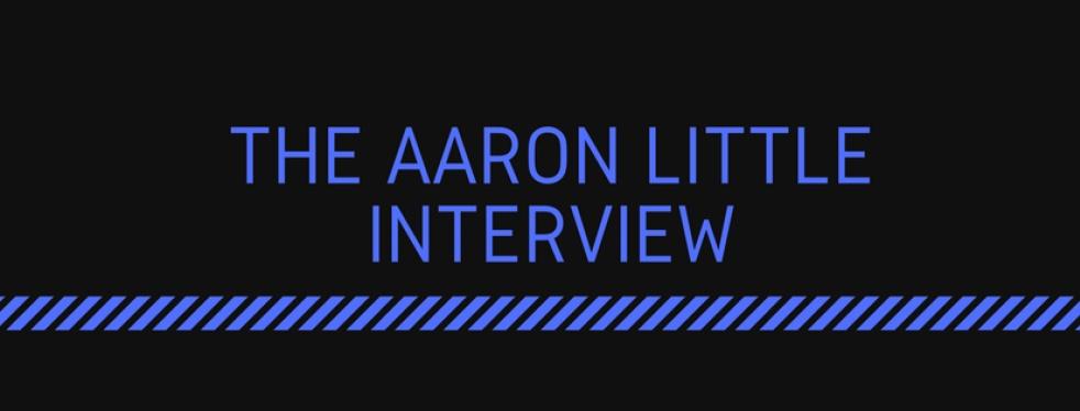 The Aaron Little Interview. - immagine di copertina dello show