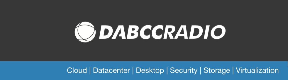 DABCC Radio - Citrix, Microsoft, VMware - show cover