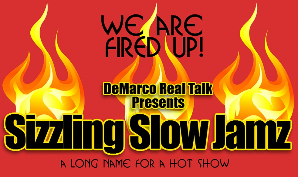 Sizzling Slow Jamz w/ Dynamite D - show cover