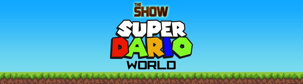 The Show Presents Super Dario World - imagen de portada