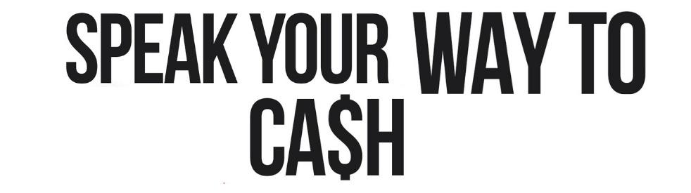 Speak Your Way To Cash - imagen de portada