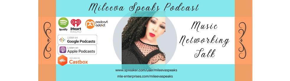 Mileeva Speaks w/ Michele Lee Evans - Cover Image