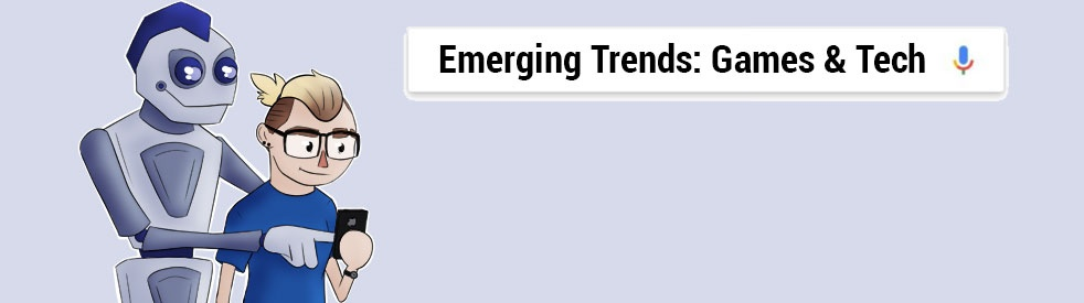 Emerging Trends Games and Tech - Cover Image