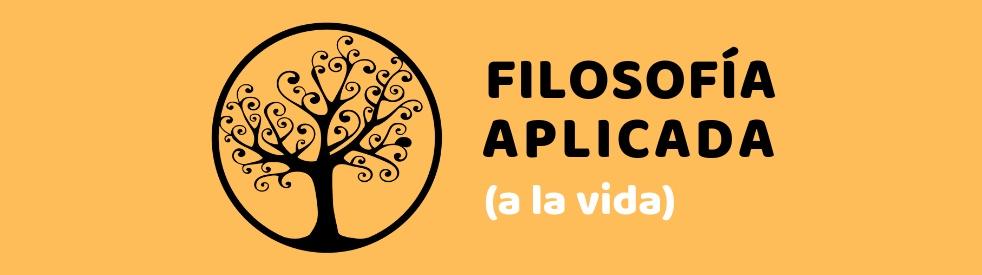 Filosofía Aplicada (a la vida) - Cover Image
