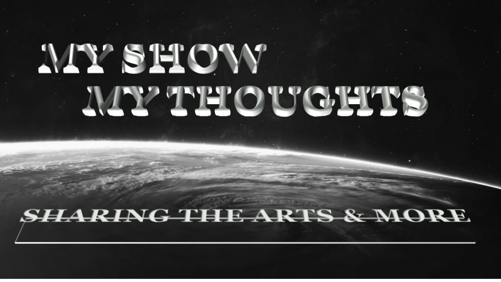 My Show, My Thoughts, Talking the Arts - immagine di copertina