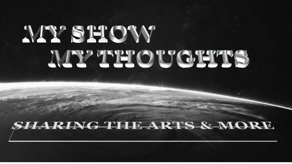 My Show, My Thoughts, Talking the Arts - immagine di copertina dello show