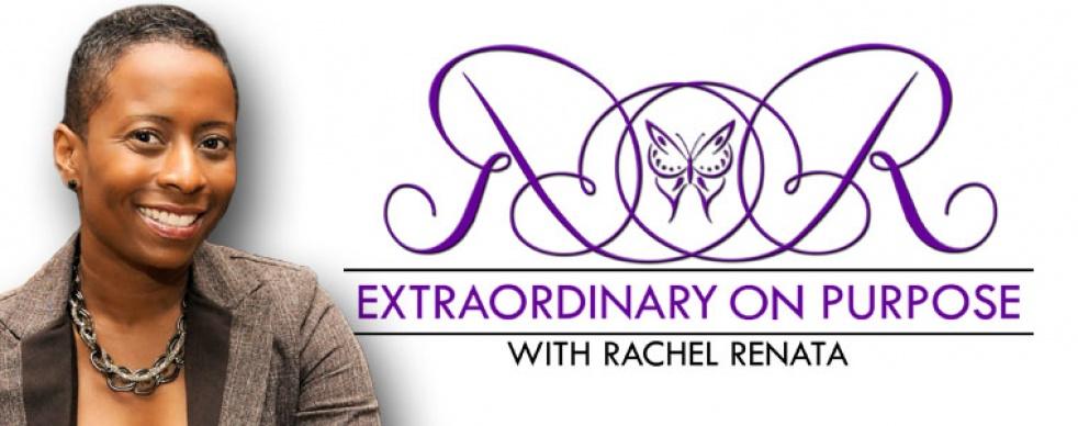 Extraordinary on Purpose w Rachel Renata - immagine di copertina dello show