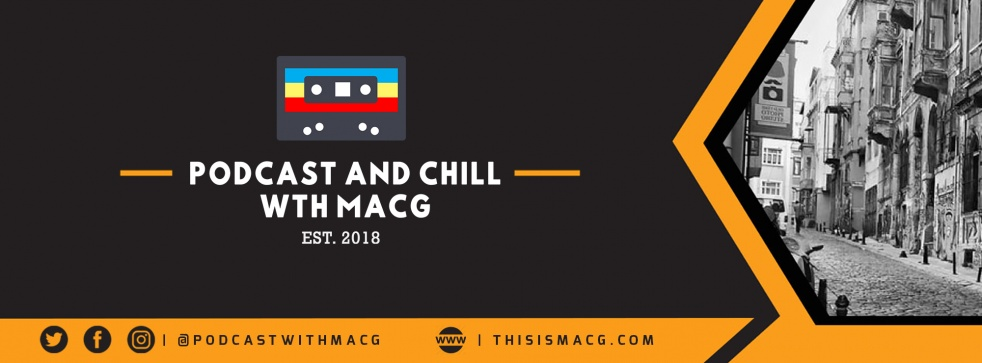 Podcast and Chill with MacG - show cover