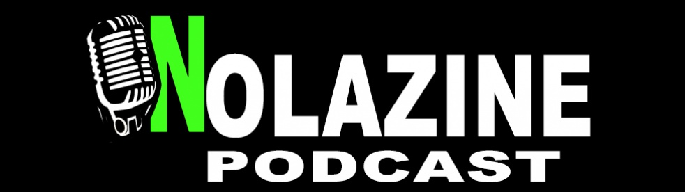 Nolazine Podcast - Cover Image