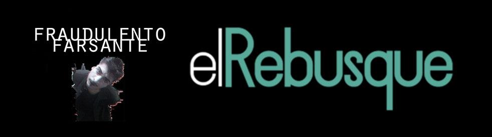 Fraudulento Farsante en #ElRebusque - show cover