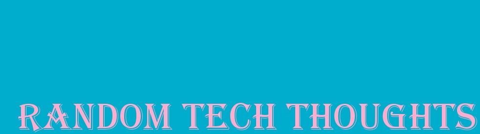 Random Tech Thoughts - Cover Image