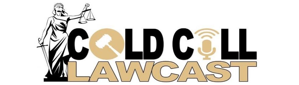Cold Call Lawcast - immagine di copertina dello show