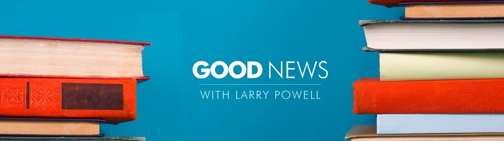 Good News with Larry Powell - show cover