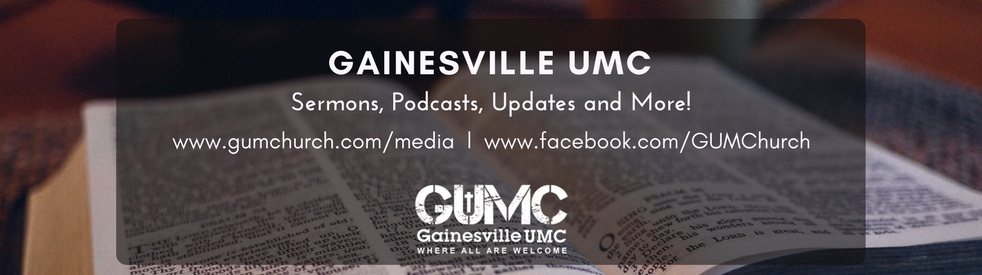 Gainesville UMC Sermons & Podcasts - show cover