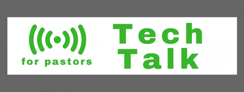 Tech Talk for Pastors and Leaders - imagen de show de portada