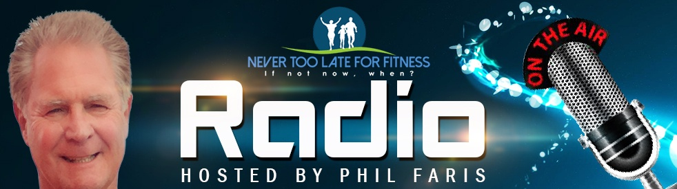 Never Too Late for Fitness - Phil Faris - Cover Image