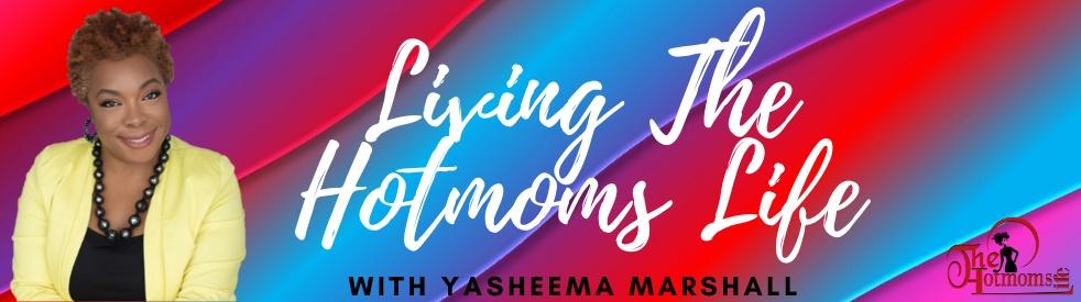 """Living The Hotmoms Life w/Sheema"" - Cover Image"