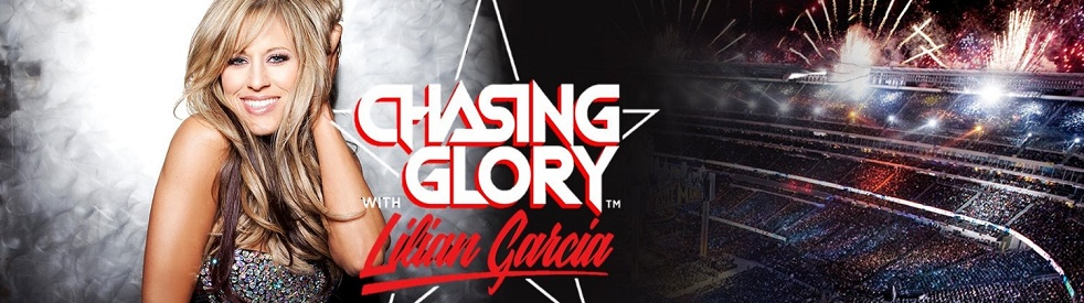 Chasing Glory with Lilian Garcia - show cover