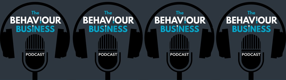 The Behaviour Business Podcast - Cover Image