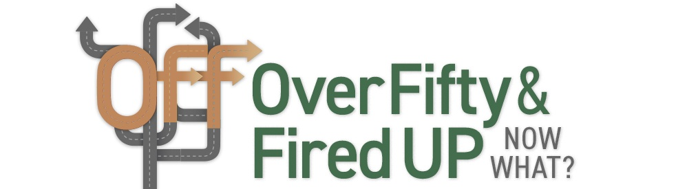 O.F.F. Over Fifty and Fired UP Now What! - immagine di copertina dello show