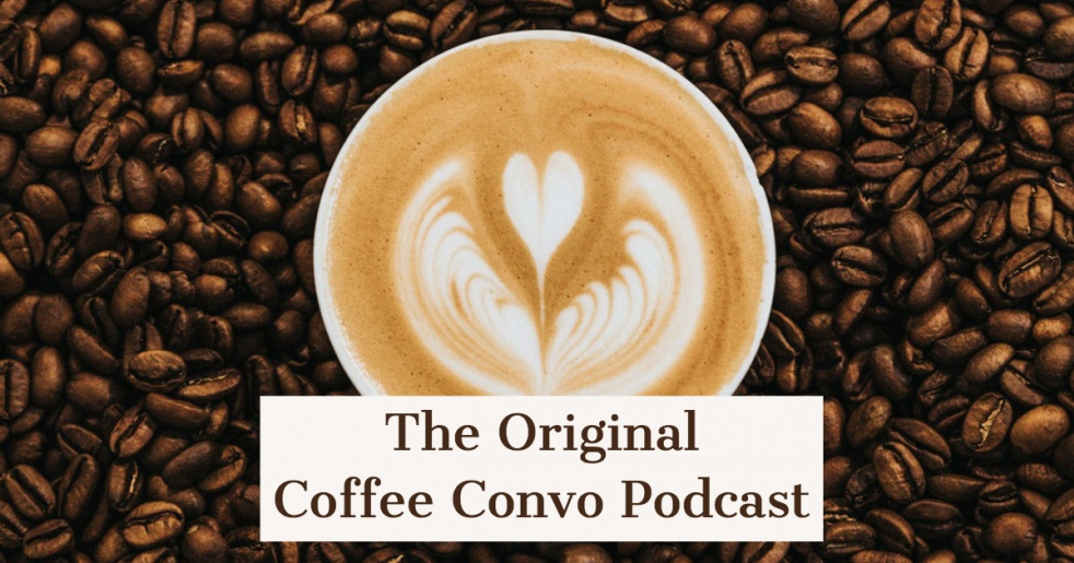 The Original Coffee Convo Podcast - show cover