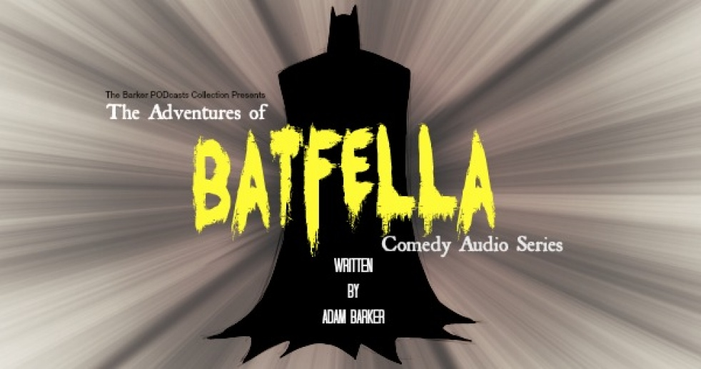 The Adventures of #BATFELLA - show cover