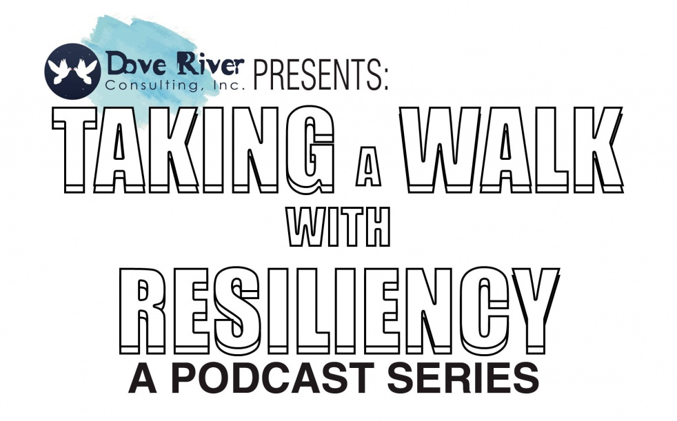 Taking A Walk With Resiliency - show cover