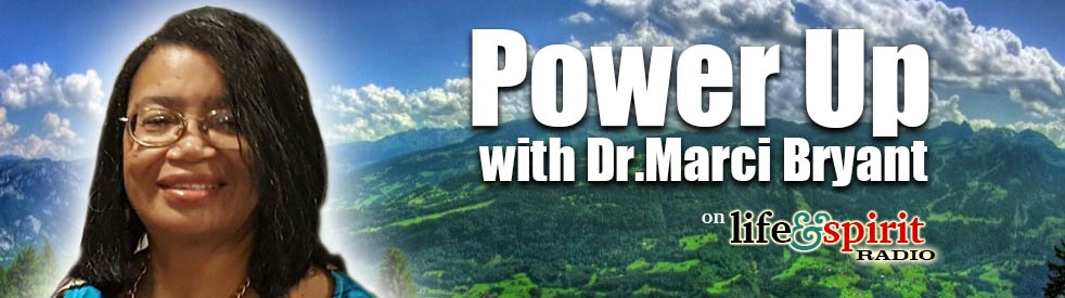 Power Up with Dr. Marci Bryant - show cover