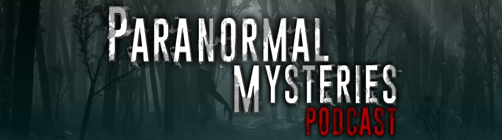 Paranormal Mysteries Podcast - show cover