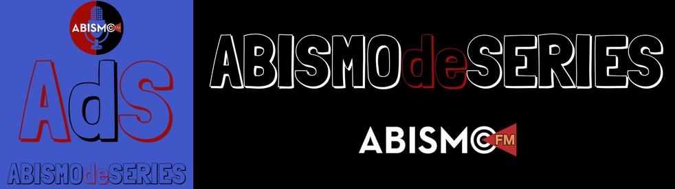 ABISMOdeSERIES - show cover