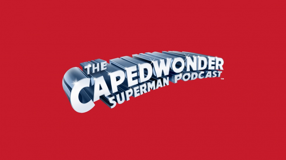 The Caped Wonder Superman Podcast - imagen de show de portada