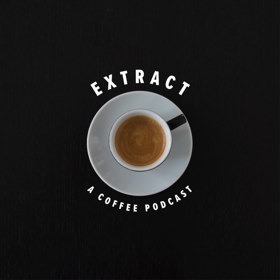 Extract: A Coffee Podcast - show cover