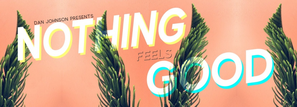 Nothing Feels Good - Cover Image
