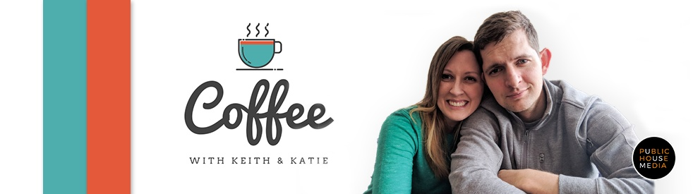 Coffee With Keith & Katie - show cover