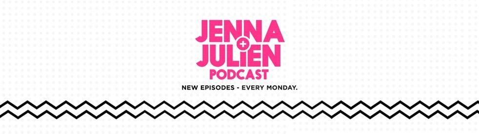 Jenna & Julien Podcast - immagine di copertina