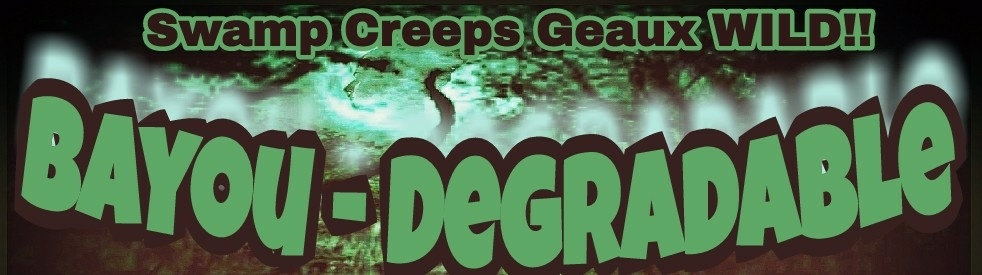 Bayou Degradable - show cover