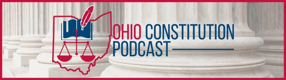 Ohio Constitution Podcast - show cover