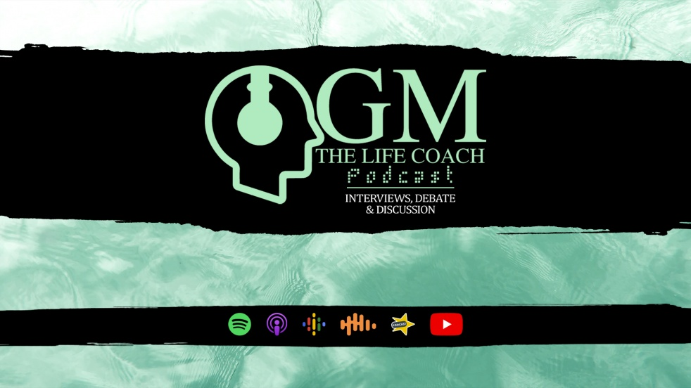 GM The Life Coach Podcast - show cover