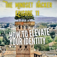 Episode 01.11: How To Elevate Your Identity