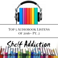 Ep 59: Top 5 Audiobook Listens of 2016 Pt. 2