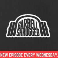 Barbell Shrugged - Talking Training w/ CrossFit Games Athletes, Strength Coaches & More